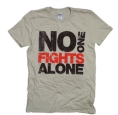 No one fights alone tshirt