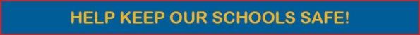 Help_Keep_Our_Schools_Safe_Header